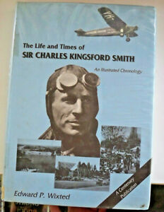 The-Life-and-Times-of-Sir-Charles-Kingsford-Smith-by-Edward-P-Wixted-HB-DJ