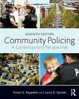 Community Policing: A Contemporary Perspective by Victor E. Kappeler, Larry K. Gaines (Paperback, 2015)