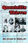 Quantrill's Thieves by Joseph K Houts, Jr Joseph K Houts (Paperback / softback, 2000)