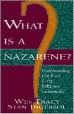 What Is a Nazarene?: Understanding Our Place in the Religious Community, Stan In