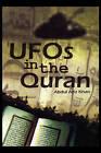 UFO's in the Quran by Abdul Aziz Khan (Hardback, 2008)