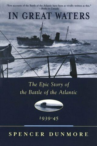 In Great Waters  The Epic Story of the Battle of the Atlantic  1939-4