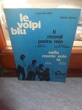 """LE VOLPI BLU - SPARTITO MUSICALE/SHEET """"TI RICORDI PADRE MIO"""" FONOCINE 1973"""