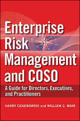 Enterprise Risk Management and COSO: A Guide for Directors, Executives and...