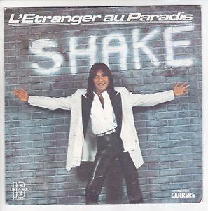 SHAKE-Vinyle-45-tours-7-034-SP-L-039-ETRANGER-AU-PARADIS-Petit-Chanteur-CARRERE-49450