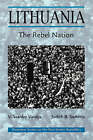 Lithuania: The Rebel Nation by Judith B. Sedaitis, V. Stanley Vardys, Mrs. V. Stanley Vardys (Paperback, 1996)