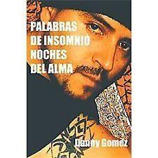 Palabras de Insomnio Noches Del Alma by Danny Gomez (2011, Hardcover)