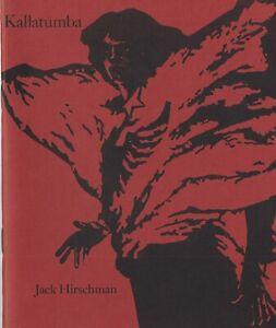 "JACK HIRSCHMAN - KALLANUMBA - 1985 - ""For Gentle Comrades"" Poetry Collection"