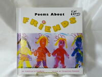Poems About Friends By America's Children (2002, Hardcover)