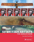 50 British Artists You Should Know by Lucinda Hawksley (Paperback, 2011)