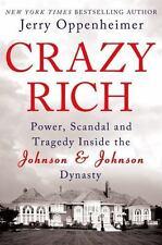 CRAZY RICH POWER,SCANDEL INSIDE THE JOHNSON&JOHNSON JERRY OPPENHEIMER HBDJ 2013