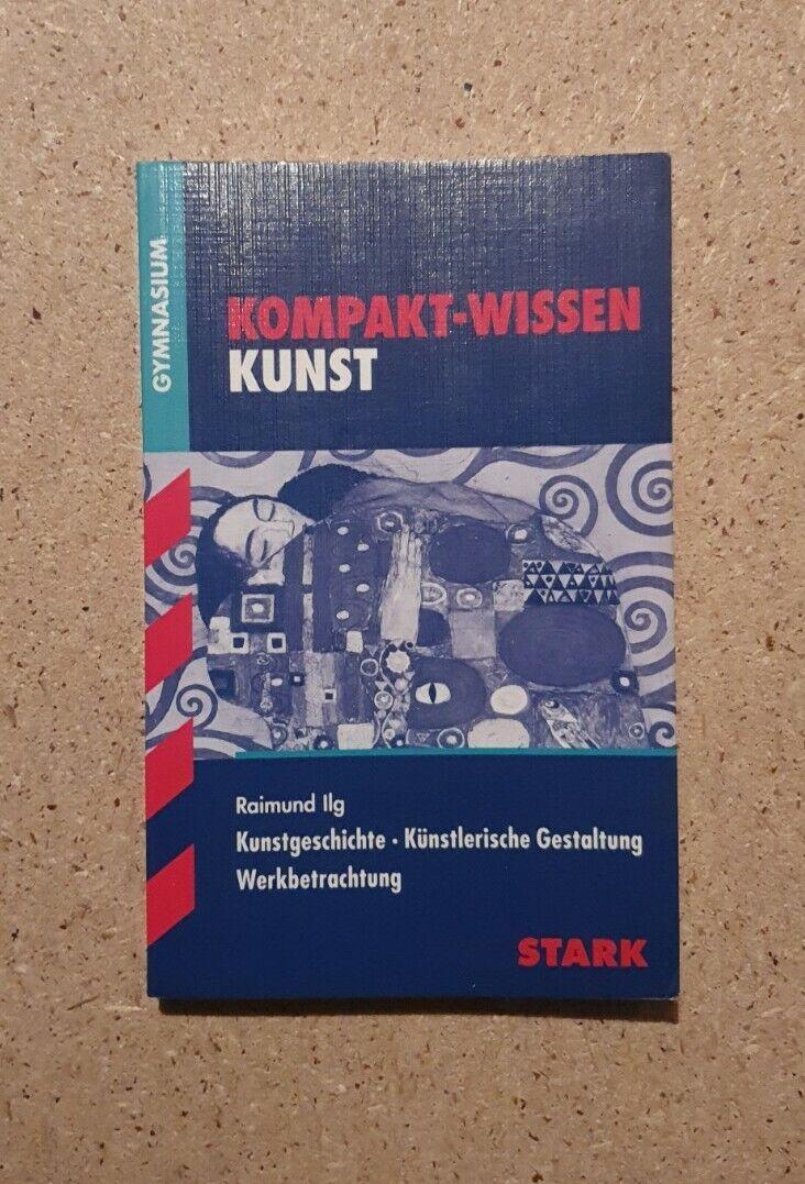 Kunstgeschichte, Künstlerische Gestaltung, Werkbetrachtung Ilg, Raimund Kompakt