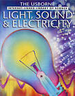 Light Sound and Electricity by Usborne Publishing Ltd (Paperback, 2001)