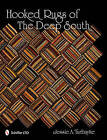 Hooked Rugs of the Deep South by Jessie A. Turbayne (Hardback, 2011)
