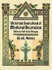 Dover Pictorial Archive: Victorian Sourcebook of Medieval Decoration : With 166 Full-Color Designs by W. Audsley and G. Audsley (1991, Paperback, Reprint)