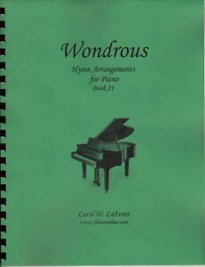 Church Hymn Arrangements for Piano WONDROUS Offertory Worship Book #21