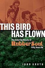 This Bird Has Flown: The Enduring Beauty of Rubber Soul, Fifty Years On, Beatles