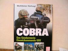 COBRA - Das Gendarmerie-Einsatzkommando GEK von Wolfdieter Hufnagl
