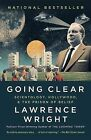 Going Clear: Scientology, Hollywood, and the Prison of Belief by Lawrence Wright (Paperback / softback, 2013)