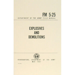 u s army field manual explosives and demolitions fm 5 25 may 1967 rh ebay com us army manual dispatch form us army manuals online