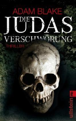 Die Judas-Verschwörung von Adam Blake (2012, Taschenbuch) UNGELESEN