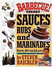 Barbecue!: Sauces, Rubs and Marinades by Steven Raichlen (Paperback, 2000)