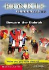 Beware the Bohrok: Wake One, You Wake Them All... by Cathy Hapka (Paperback, 2003)