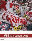 VfB ein Leben lang von Oliver Trust (2013, Gebundene Ausgabe)