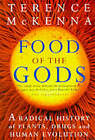 Food Of The Gods: The Search for the Original Tree of Knowledge by Terence McKenna (Paperback, 1999)