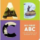 My First ABC The Metropolitan Museum of Art 0316068179 LB Kids 2009 Board Book