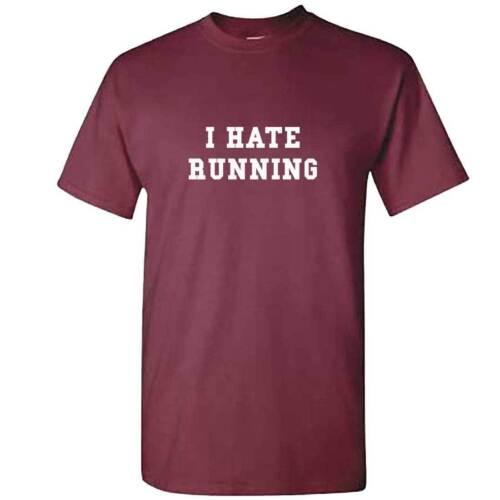 Unisex Funny Training Tshirt Top Fitness Gym MMA OCR I HATE RUNNING T Shirt