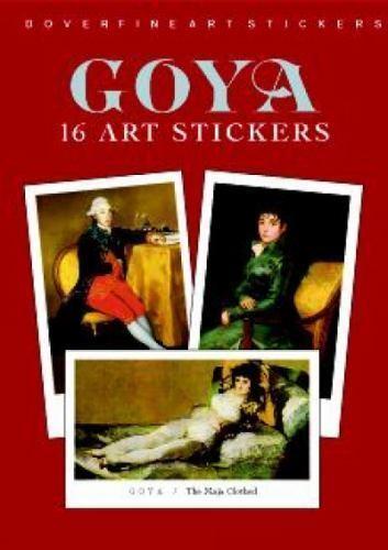 Goya: 16 Art Stickers [Dover Art Stickers]