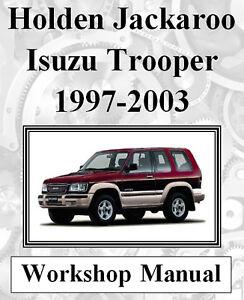 holden jackaroo isuzu trooper 1997 2003 workshop manual on cd or rh ebay com au Holden Jackaroo 2012 Holden Jackaroo Police