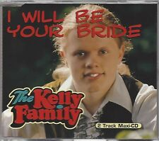 THE KELLY FAMILY / I WILL BE YOUR BRIDE * NEW SINGLE CD * NEU *