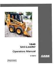 Case Uni Loader 1840 Operators Operator Instruction Maintenance Manual 15073