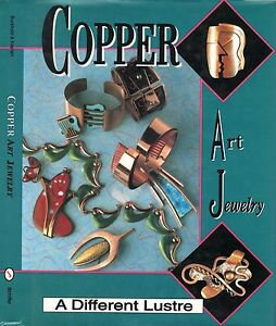 Copper-Art-Jewelry-A-Different-Lustre-with-300-color-photos-Rebales-Renior