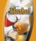 Alcohol by Ana Deboo (Hardback, 2007)