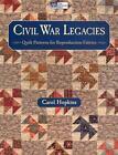 Civil War Legacies von Carol Hopkins (2012, Taschenbuch)