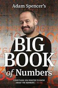 Adam Spencer's Big Book of Numbers (TRADE PAPERBACK) NEW, FREE POST+TRACKING