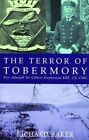 The Terror of Tobermory by Richard Baker (Paperback, 2015)