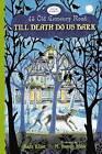 Till Death Do Us Bark by Kate Klise (Hardback, 2012)