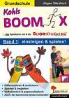 Kohls Boomix 1 von Jürgen Tille-Koch (2014, Taschenbuch)