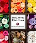 Mad About Buttons by Alice Vinten (Paperback, 2016)
