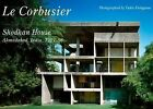 Le Corbusier - Shodhan House. Ahmedabad 1951-1956. Residential Masterpieces 16 by ADA Editors (Paperback, 2014)