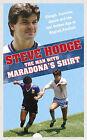 The Man with Maradona's Shirt by Steve Hodge (Hardback, 2010)