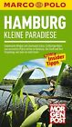 MARCO POLO Reiseführer Hamburg Kleine Paradiese von Stefan Fuhr (2014, Taschenbuch)