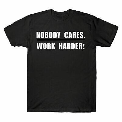 Nobody Cares Work Harder Motivational Fitness Workout Gym Tee Men S T Shirt Gift Ebay