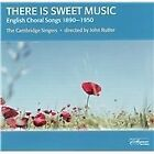 There Is Sweet Music: English Choral Song 1890-1950 (2002)