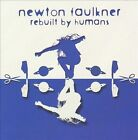 Rebuilt by Humans by Newton Faulkner (CD, Sep-2009, RCA)