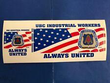 "2 in 1 UBC /""UNION CARPENTERS ALWAYS UNITED/"" BUMPER STICKER /""Union Made in USA/"""